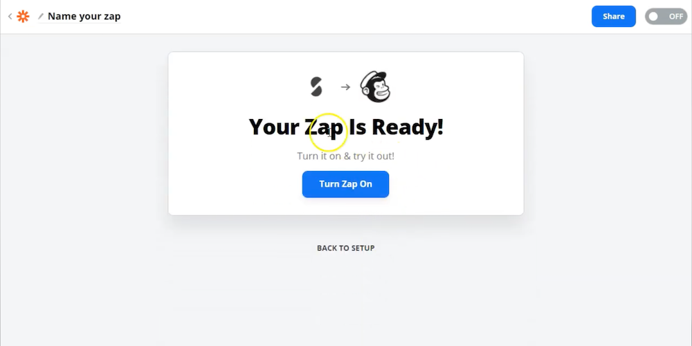 """Screenshot showing black text on white background, says """"Your Zap is ready!"""""""